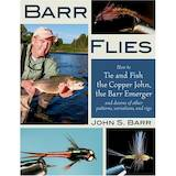 Barr Flies: How to Tie and Fish the Copper John, the Barr Emerger, and Dozens of Other Patterns, Var - Kirjat - 71E00000 - 1